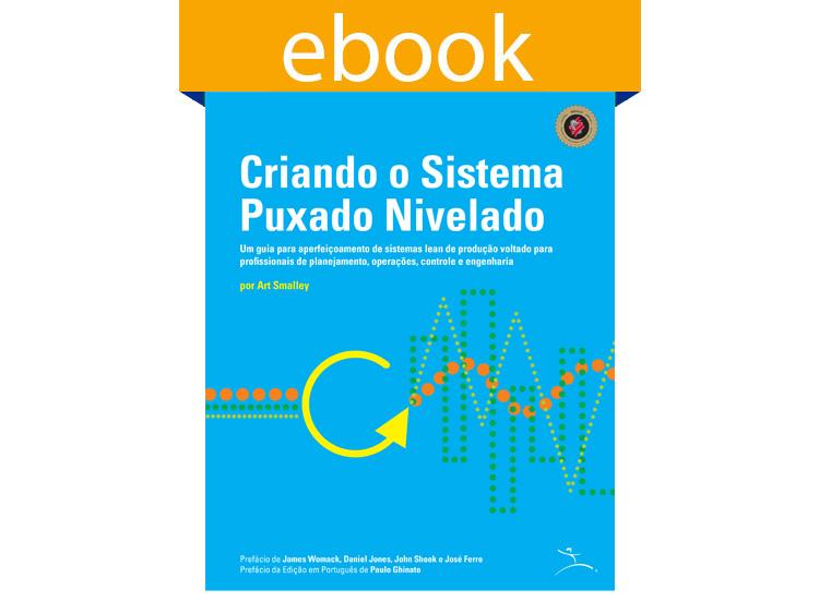 Criando o Sistema Puxado Nivelado (Ebook)